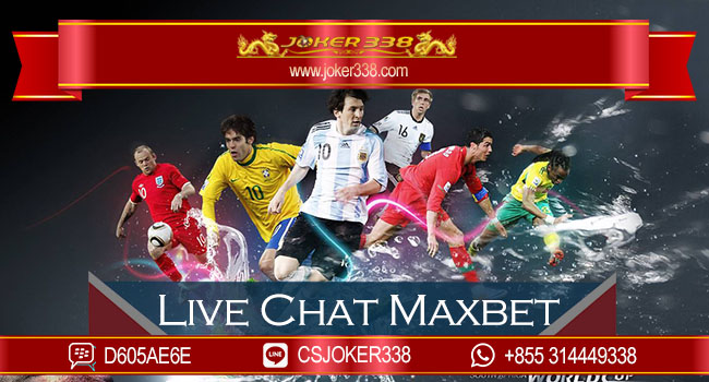 Live Chat Maxbet